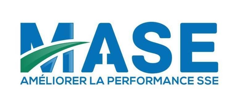 MASE : Améliorer le performance SSE (Sécurité, Santé, Environnement)