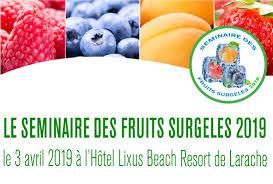 Séminaire des fruits surgelés 2019 - Larache - Maroc